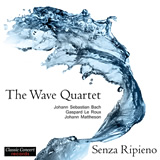 The Wave Quartet - Senza Ripieno 160